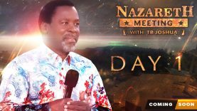 NAZARETH MEETING WITH TB JOSHUA | DAY 1